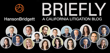 Hanson Bridgett Briefly - A California Litigation Blog